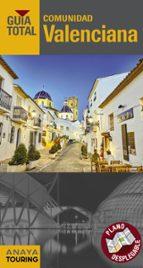 comunidad valenciana 2018 (7ª ed.) (guia total) juan antonio calabuig 9788491580584