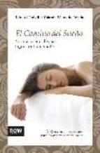 el camino del sueño-eduard estivill-9788492406784