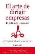 el arte de dirigir empresas: el estimulo incesante-damian frontera-9788492573684