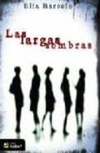 las largas sombras-elia barcelo-9788492687084