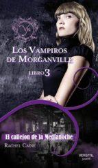 los vampiros de morganville 3: el callejon de la medianoche-rachel caine-9788492929184