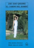 zhu dao qigong: camino del bambu-ana maria speziale-9788493408084
