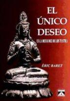 el unico deseo en la desnudez de los tantra-eric baret-9788493579784