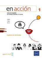 en accion 1: cuaderno de actividades + cd-9788493586584