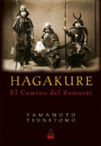 hagakure, el camino del samurái tsunetomo yamamoto 9788493784584