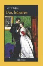 dos husares-leon tolstoi-9788494015984