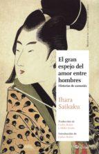 el gran espejo del amor entre hombres-saikaku ihara-9788494112584