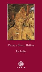 la india-vicente blasco ibañez-9788494299384