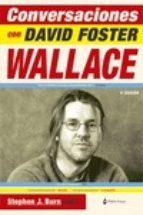 conversaciones con david foster wallace (3ª ed.) stephen j. burn 9788494365584