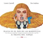 alicia en el pais de las maravillas / a traves del espejo (ed. bilingüe ingles/español) lewis carroll 9788494512384