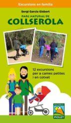 parc natural de collserola. 12 excursions per a cames petites i e n cotxet sergi garcia gisbert 9788494708084