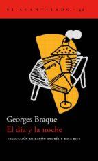 El libro de El dia y la noche autor GEORGES BRAQUE DOC!