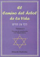 el camino del arbol de la vida (vol. 2): un curso de introduccion a la cabala mistica-eduardo madirolas-9788495593184