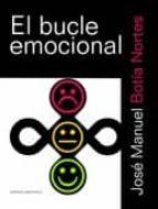 el bucle emocional-jose manuel botia nortes-9788495687784