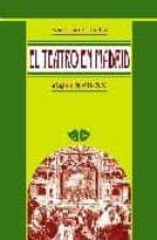 el teatro en madrid: siglos xvii xx (guia historica) ana suarez perales 9788495889584