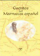 cuentos del marruecos español 9788496745384