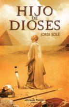 hijo de dioses-jordi sole-9788496952584
