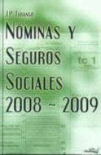nominas y seguros sociales 2008-2009-j.p. tarango-9788496960084