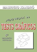 manual de tests graficos mauricio xandro 9788497271684