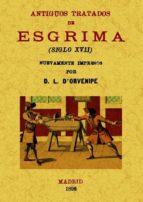 antiguos tratados de esgrima (ed. facsimil) l. d orvenipe 9788497618984