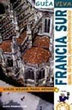 francia sur (guia viva)-iñaki gomez-9788497766784