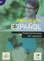 practica problemas frecuentes del españo 9788497787284