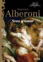 sexo y amor-francesco alberoni-9788497841184