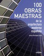 (pe) 100 obras maestras de la arquitectura española enrique dominguez uceta 9788497859684
