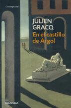 en el castillo de argol julien gracq 9788497936484