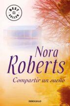 compartir un sueño-nora roberts-9788497939584