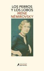 los perros y los lobos-irene nemirovsky-9788498383584