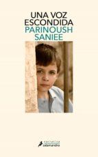 una voz escondida-parinoush saniee-9788498387384