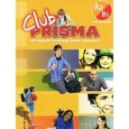 club prisma a2/b1 alumno con cd-9788498480184