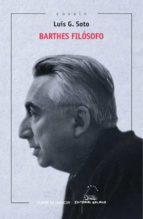 El libro de Barthes filosofo autor LUIS G. SOTO PDF!