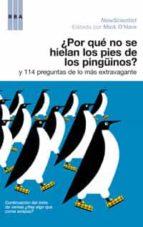 ¿por que no se hielan los pies de los pingüinos? y 114 preguntas de lo mas extravagantes-mike o hare-9788498671384