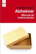 alzheimer: manual de instrucciones-nolasc acarin-9788498677584