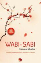 wabi-sabi-francesc miralles-9788498729184