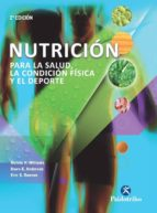 El libro de Nutrición para la salud, la condición física y el deporte autor MELVIN H. WILLIAMS PDF!