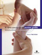 el libro conciso de los puntos gatillo (color) (ebook) simeon niel asher 9788499106984