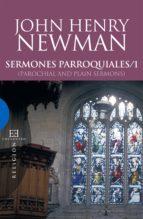 sermones parroquiales / 1 (ebook)-john henry newman-9788499208084