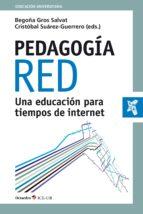 pedagogía red (ebook)-begoña gros salvat-cristobal suarez guerrero-9788499218984
