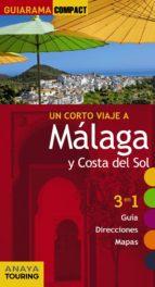un corto viaje a málaga y costa del sol 2015 (guiarama compact)-juan pablo avison martinez-9788499356884