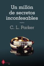 un millón de secretos inconfesables (ebook)-c. l. parker-9788499447384