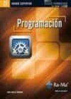 programacion (ciclos formativos de grado superior)-juan carlos moreno perez-9788499640884