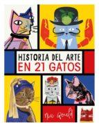 historia del arte en 21 gatos amadeu carbo 9788499796284