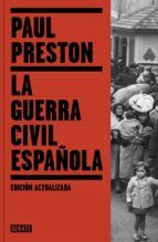la guerra civil española (ed. actualizada)-paul preston-9788499926384