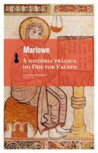 a história trágica do doutor fausto (ebook)-christopher marlowe-9788511351484