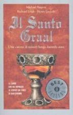 il santo graal. una catena di misteri lunga duemila anni. michael baigent richard leigh 9788804534884