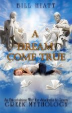 a dream come true: an entertaining way for students to learn greek mythology (ebook)-9788827522684