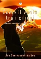 come il vento tra i ciliegi (ebook) 9788827537084